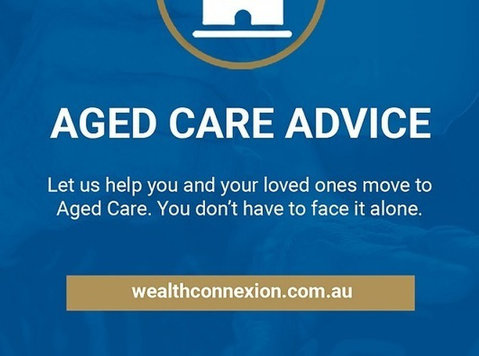 Aged Care Advice | Wealth Connexion Brisbane - Legal/Finance