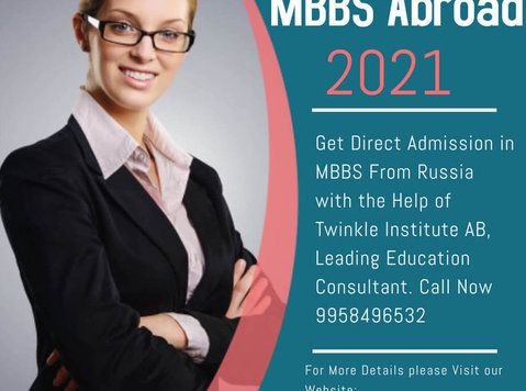 top mbbs consultant russia 2021 Twinkle Instituteab - その他