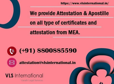 Get your certificates attested of all types of Education and - Legal/Finance