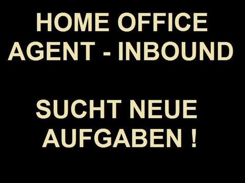 Home Office Agent - Inbound sucht neue Aufgaben ! - Socios para Negocios