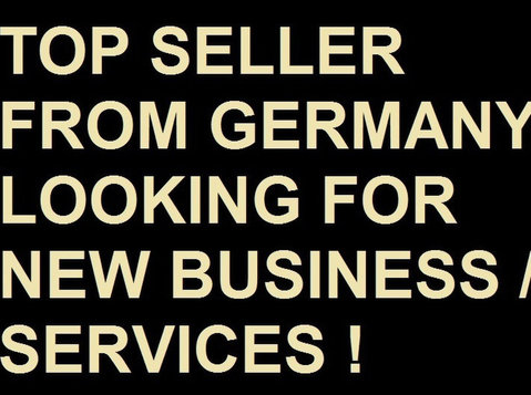 Top Seller from Germany looking for New Business & Services - Recherche d'associés