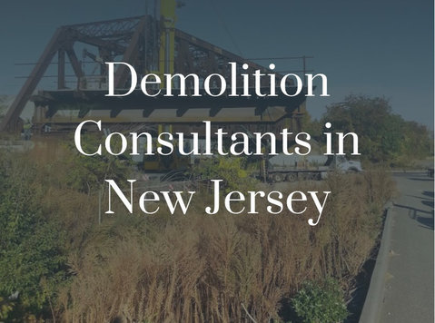 Demolition consultants in New Jersey - Κτίρια/Διακόσμηση