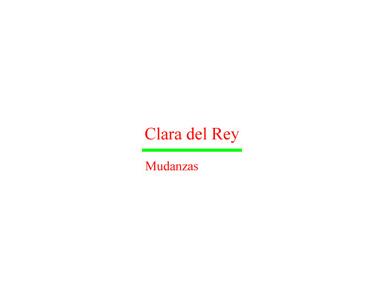 Clara del Rey S.L., Mudanzas - Removals & Transport