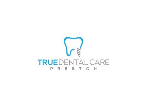 True Dental Care Preston - Dentists