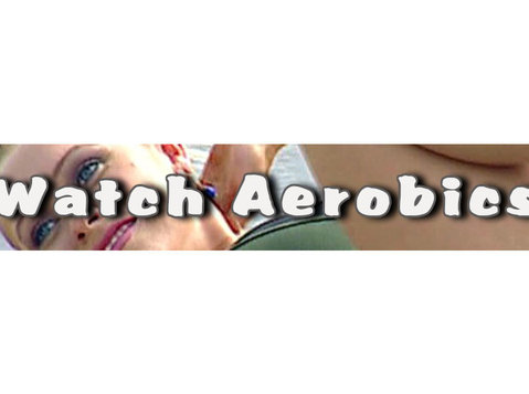 Watch Aerobics Online, Fitness and Health - Gyms, Personal Trainers & Fitness Classes