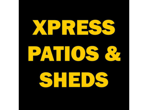 Xpress Patios and Sheds - Building & Renovation
