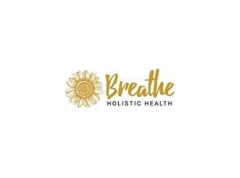 Breathe Holistic Health - Alternative Healthcare