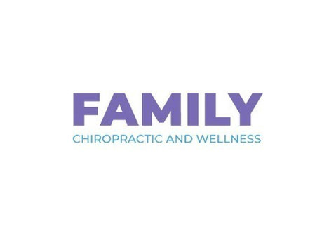 Family Chiropractic and Wellness - Alternative Healthcare