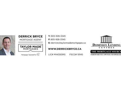 Derrick Bryce Mortgage Agent – Dominion Lending Centres - Financial consultants