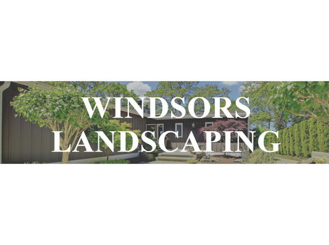 Windsors Landscaping - Gardeners & Landscaping