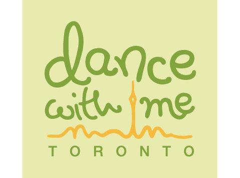Dance with me Toronto - Music, Theatre, Dance