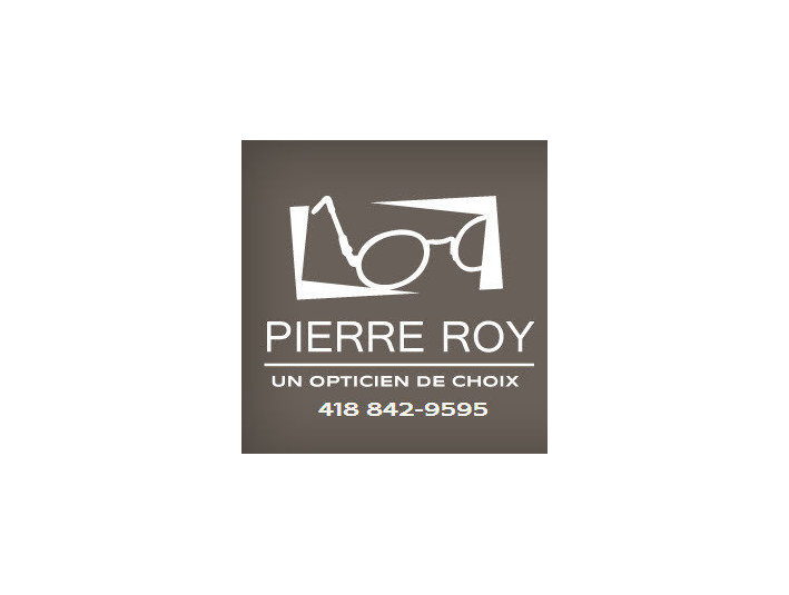 Pierre Roy Opticien - Opticiens