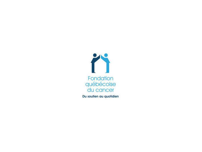 Fondation québécoise du cancer - Montréal - Consultancy