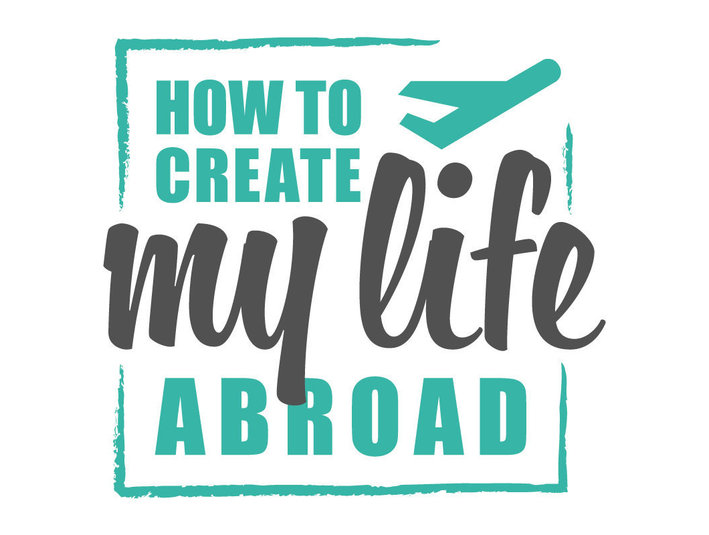 www.how-to-create-my-life-abroad.com - Coaching & Training