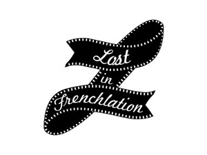 Lost in Frenchlation - Movies, Cinemas & Films