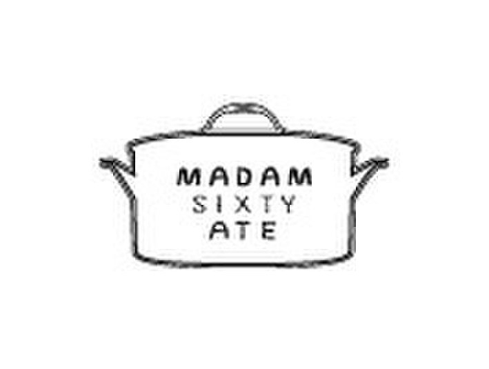 Madam Sixty Ate - Restaurants