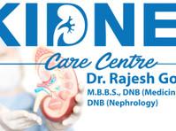 Rajesh Goel, Kidney Care Centre (4) - Hospitals & Clinics