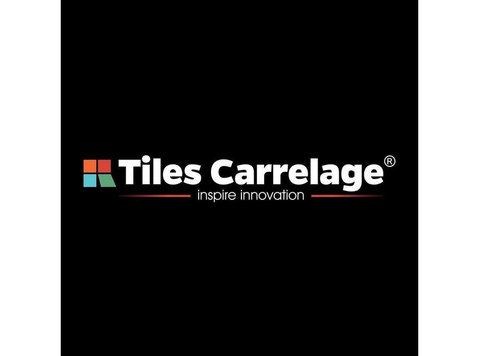 Tiles Carrelage Pvt. Ltd. - Home & Garden Services