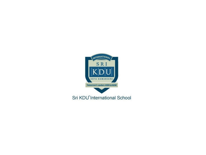 Sri KDU® International School - International schools
