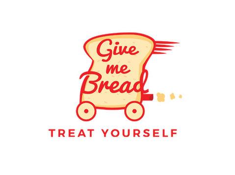 Give Me Bread - Eten & Drinken