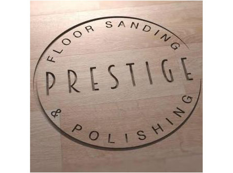 Prestige Floor Sanding & Polishing - Home & Garden Services