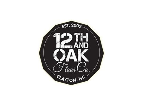 12th & Oak Floor Co. - Home & Garden Services