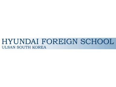Hyundai Foreign School (HYUNKO) - International schools