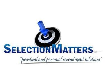 Selection Matters - Recruitment agencies