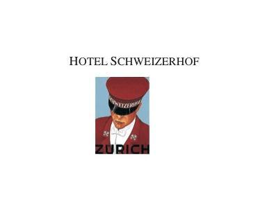 Schweizerhof - Hotels & Hostels