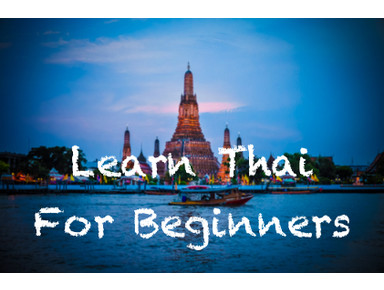 Thai For Beginners - Learn Thai Online - Online courses
