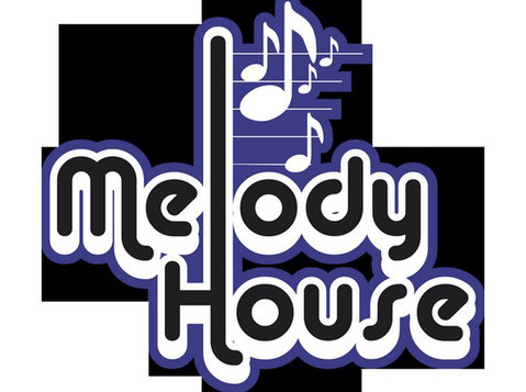 Melody House - Music, Theatre, Dance