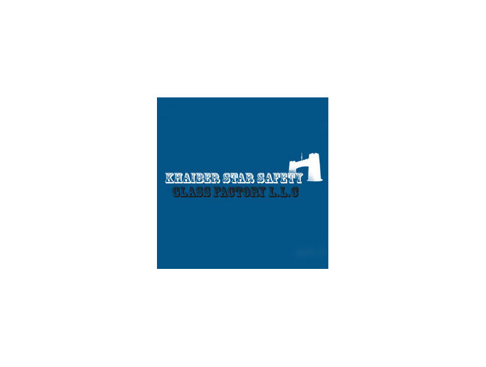 Khaiber Star Safety Glass Factory L.L.C - Construction Services