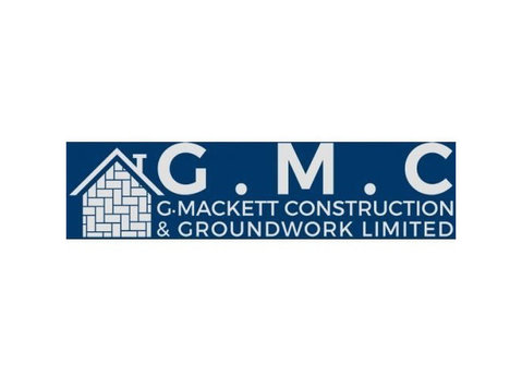 G Mackett Construction & Groundwork LTD - Construction Services