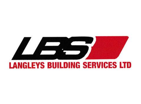 Langleys Building Services Ltd - Builders, Artisans & Trades