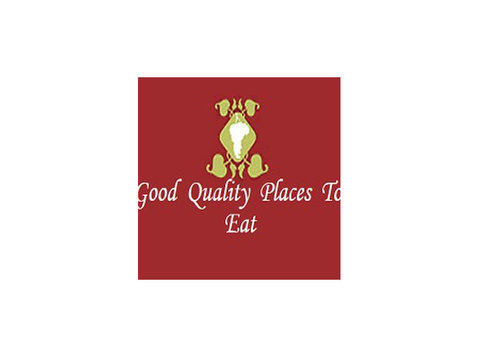GOOD QUALITY PLACES TO EAT - Restaurants