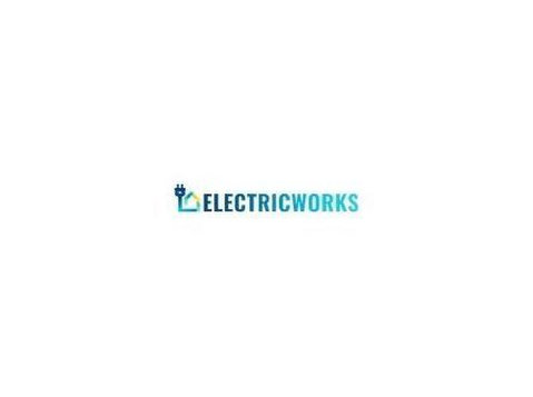 Electric Works London - Electricians