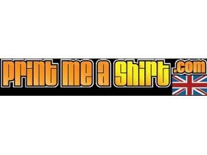 Print Me A Shirt Limited - Print Services