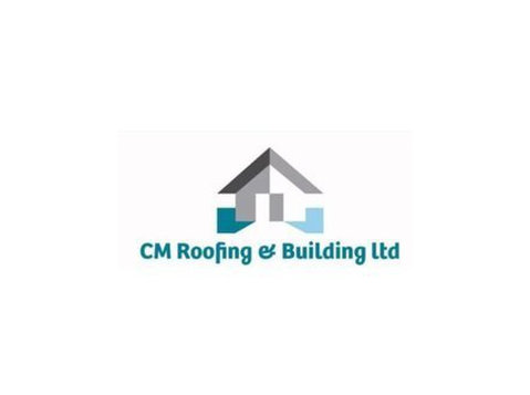 Cm Roofing & Building Ltd - Roofers & Roofing Contractors