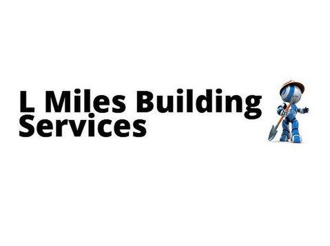 L Miles Building Services - Builders, Artisans & Trades