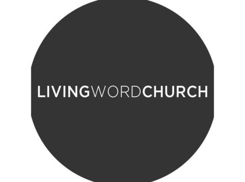 Living Word Church - Churches, Religion & Spirituality