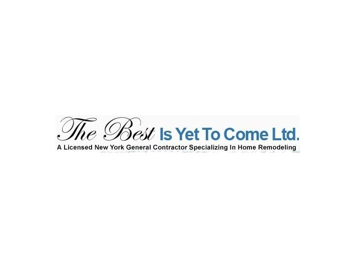 The Best Is Yet To Come - Construction Services