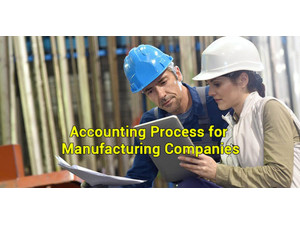 Manufacturing Accounting Outsourcing Services - Business Accountants