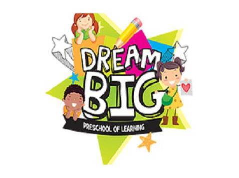 Dream Big Preschool of Learning - International schools