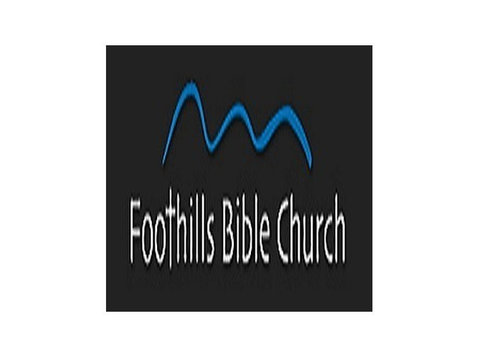 Foothills Bible Church - Churches, Religion & Spirituality