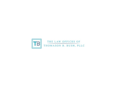 The Law Offices of Thomason B. Bush, PLLC - Lawyers and Law Firms