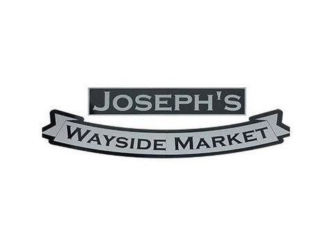 Joseph's Wayside Market - Food & Drink