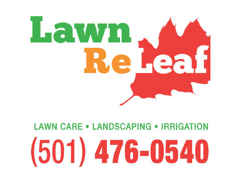 Lawn Releaf Inc. - Little Rock Lawncare - Gardeners & Landscaping