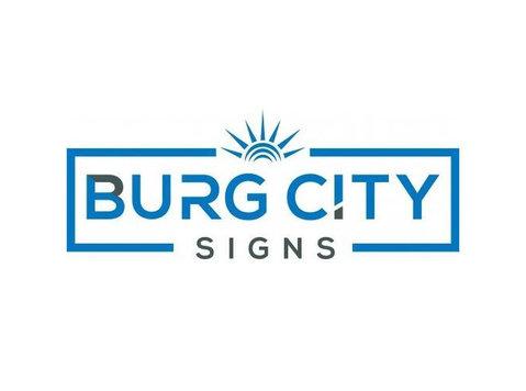 Burg City Signs LLC - Print Services