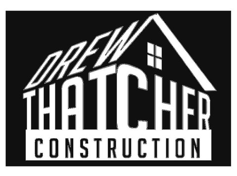 Drew Thatcher Construction - Construction Services