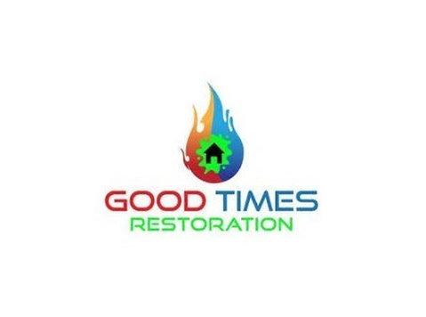 Good Times Restoration - Home & Garden Services